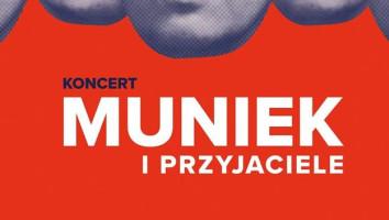 """Bilety na koncert """"Muniek i przyjaciele"""""""