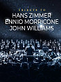 Tribute to Zimmer/Morricone/Williams