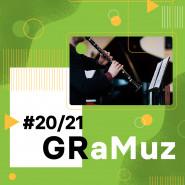 GRaMuz #20 i#21 | XXII Festiwal Młoda Gdańska Kameralistyka