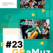 GRaMuz #23 | Adrianna Ciemińska, Anna Fender