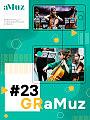 GRaMuz #23