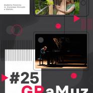 GRaMuz #25 | Oktawia Bylicka, Bartosz Wiśniewski