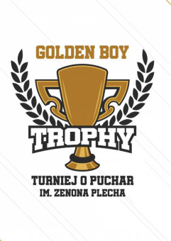 Golden Boy Trophy - turniej o puchar im. Zenona Plecha