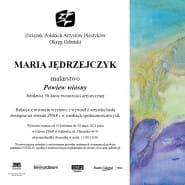 Wystawa jubileuszowa malarstwa Marii Jędrzejczyk