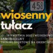 Wiosenny Tułacz 2021 - Wejherowo - samodzielny trening