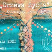 """Wystawa obrazów pt. """"Drzewa Życia"""""""