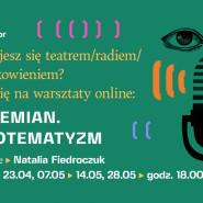 Pandemia. Audiotematyzm  warsztaty online