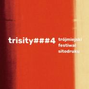 Trisity vol.4 - finisaż