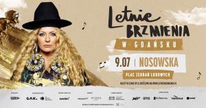 Letnie Brzmienia: Nosowska - Gdańsk, 9 lipca 2021 (piątek)