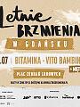 Letnie Brzmienia: Bitamina/Miętha/Vito Bambino