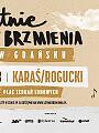 Letnie Brzmienia: Karaś/Rogucki