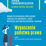 Wydział Spraw Fundamentalnych - Wygaszanie państwa prawa
