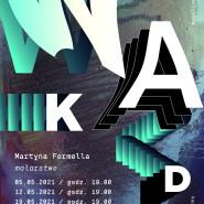 Martyna Formella / Wieszajmy artystów każdego dnia