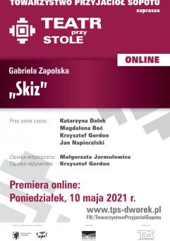 Teatr przy Stole Online - Gabriela Zapolska Skiz