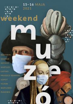 Weekend Muzeów 2021