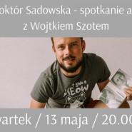 Spotkanie autorskie z Wojciechem Szotem online