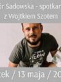 Spotkanie autorskie z Wojciechem Szotem