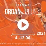Festiwal ORGANy PLUS+ Wiosna 2021