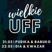 Wielkie UFF: Pudika & Babuko oraz DIA & Kwazar