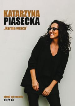 Katarzyna piasecka - Karma wraca