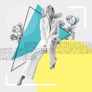 #kliffashionmasters: Targi Mody 21
