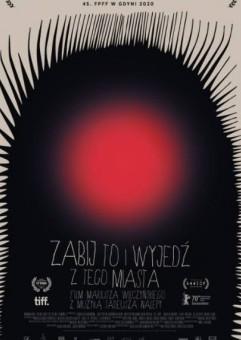 Kino na Szekspirowskim - Animafest Lato: Zabij to i wyjedź z tego miasta