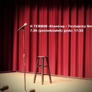 Stand-up - Testujemy Nowe w 107 - II TERMIN