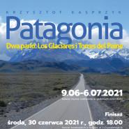 Dworkowa Galeria Sztuki | Patagonia  dwa parki: Los Glaciares i Torres del Paine