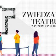 Zwiedzanie Gdańskiego Teatru Szekspirowskiego z przewodnikiem