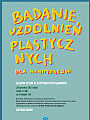 Badanie uzdolnień plastycznych