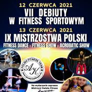 NaVIIDebiuty & IX Mistrzostwa Polskiw Fitness Sportowym