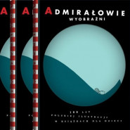 Admirałowie wyobraźni - kierunek: Ultima Thule