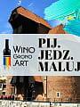 Pij, jedz, maluj w Gdańsku! Malowanie przy winie