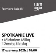 Spotkanie autorskie z Michałem Milką i Dorotą Bielską