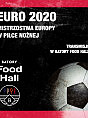 Transmisja Euro 2020 Batory Food Hall