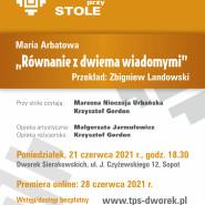 Teatr przy Stole na żywo | Maria Arbatowa Równanie z dwiema wiadomymi