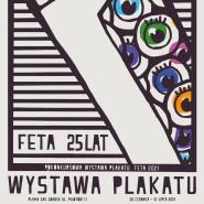 Pokonkursowa wystawa plakatu FETA 2021