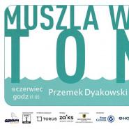 Muszla w dobrym tonie - Przemek Dyakowski & Take it Easy