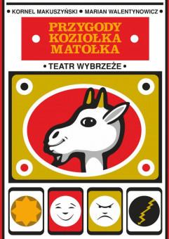 Przygody Koziołka Matołka - Scena Dziecięca Teatru Wybrzeże - Faktoria Kultury 2021