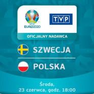 Szwecja : Polska - UEFA 2020