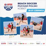 Finał Pucharu Polski Kobiet w Beach Soccera