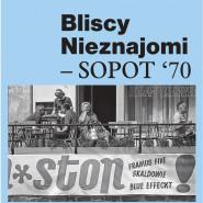 Erazm Wojciech Felcyn - Bliscy nieznajomi - Sopot '70