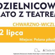 Dzielnicowe Lato z Teatrem - Chwarzno-Wiczlino
