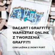 DACART i graffiti! - warsztaty z tworzenia graffiti