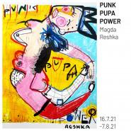 Punk Pupa Power | Magda Reshka