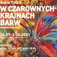 Wystawa malarstwa Anny Tylki