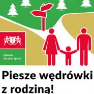 Piesze wędrówki z rodziną, edycja 8/2021