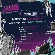 Imprezowe Podwórko - Acid orange crew - showcase party vol.1