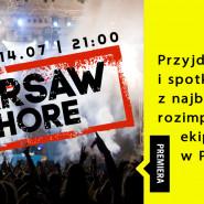 14.07 | WARSAW SHORE | Wolność
