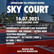 Sky Court Manhattan - wielkie otwarcie!